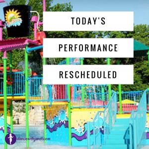 Performance Rescheduled